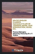Heath's English Classics. Macaulay's Life of Johnson