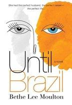 Until Brazil