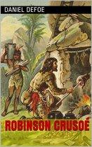 Robinson Crusoé (Intégrale, les 2 Tomes).