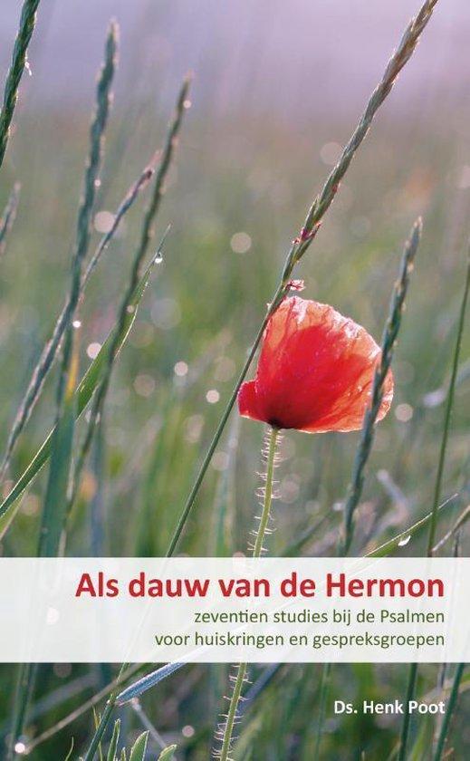 Als dauw van de Hermon - Henk Poot  