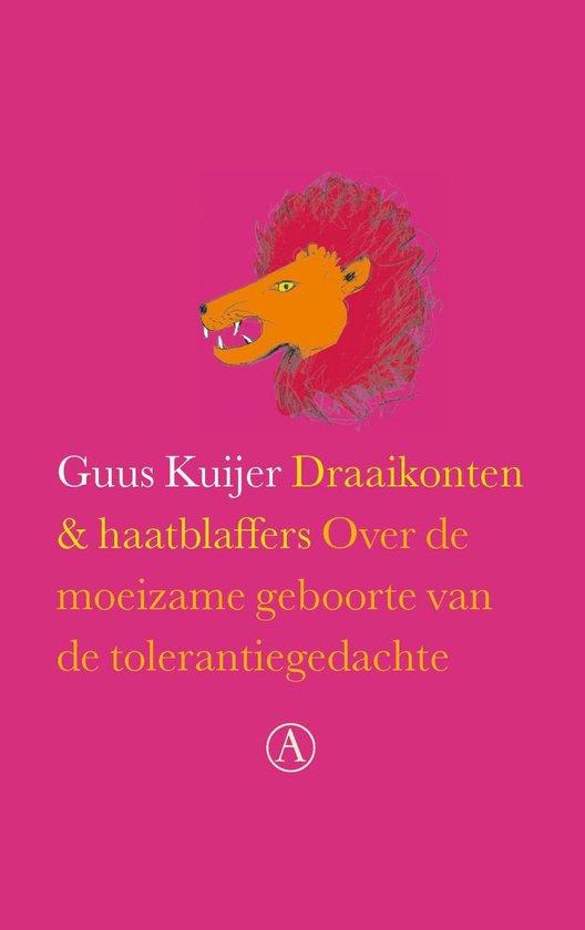 Draaikonten en haatblaffers - Guus Kuijer |