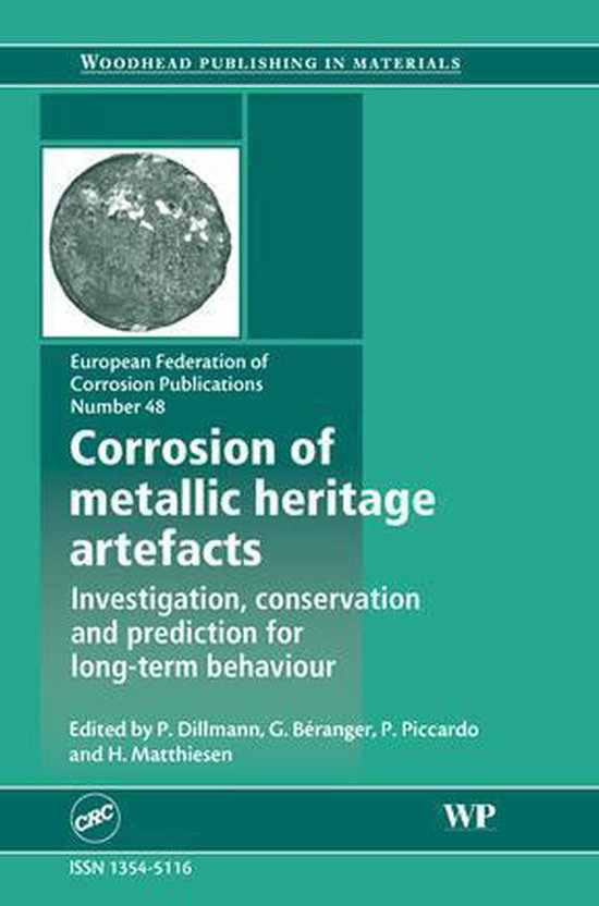 Boek cover Corrosion of Metallic Heritage Artefacts van P Dillmann (Onbekend)
