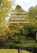 Welkom in het Landengebied Zuiderpark-Doorenbos arboretum