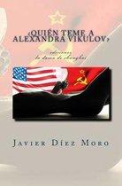 qui n Teme a Alexandra Vikulov?