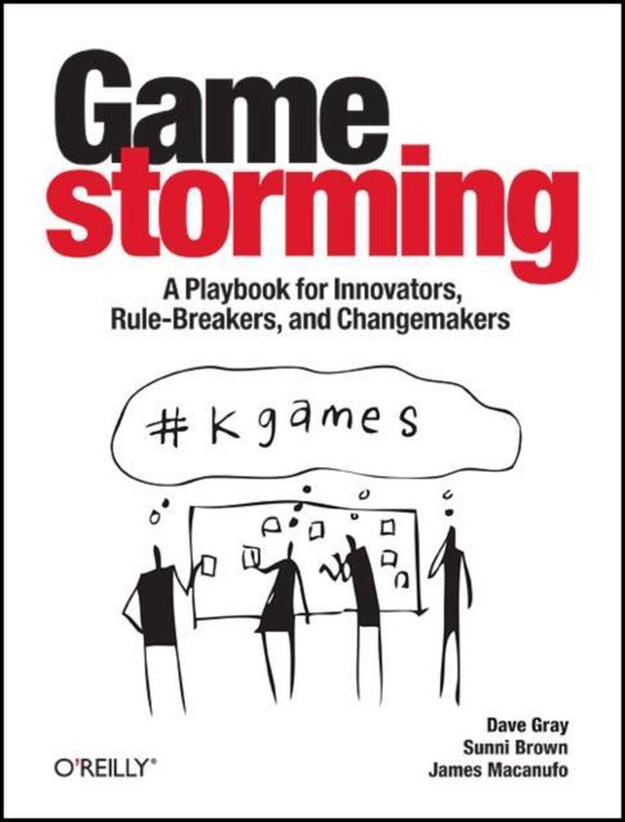 Gamestorming - Dave Gray