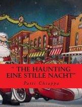the Haunting Eine Stille Nacht