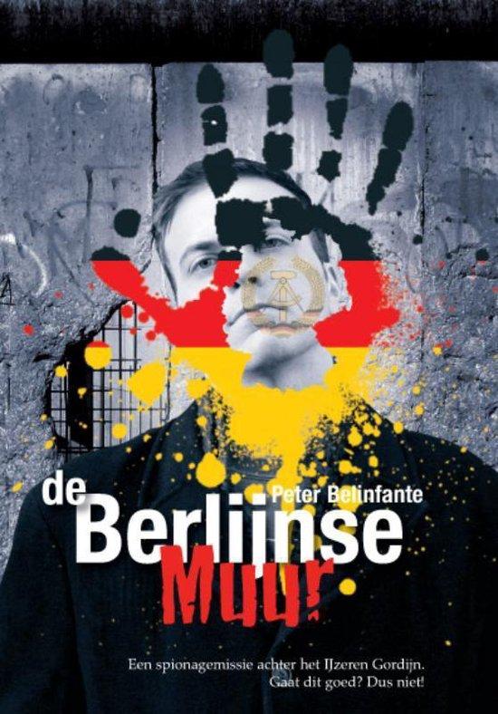 De Berlijnse Muur - Peter Belinfante | Readingchampions.org.uk