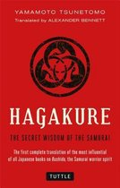 Hagakure : Secret Wisdom of the Samurai