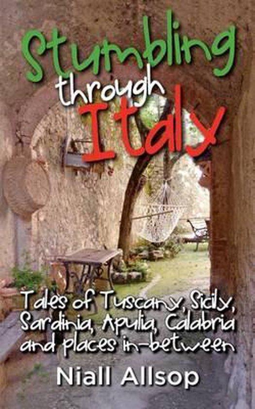 Boek cover Stumbling Through Italy van Niall Allsop (Paperback)