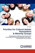 Priorities for Cultural Artistic Associations & Minority Groups