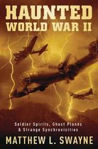 Haunted World War II