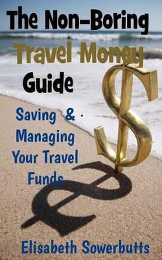 The Non-Boring Travel Money Guide