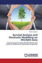Survival Analysis and Stochastic Modelling on HIV/AIDS Data