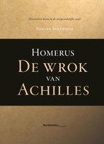 Homerus. De wrok van Achilles
