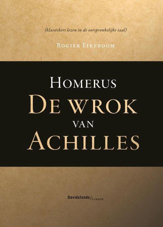 Homerus. De wrok van Achilles - Homerus  