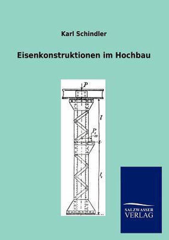 Eisenkonstruktionen im Hochbau