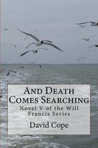 And Death Comes Searching