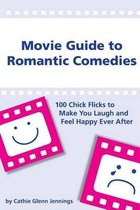 Movie Guide to Romantic Comedies