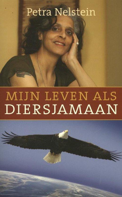 Mijn leven als diersjamaan - Petra Nelstein   Fthsonline.com