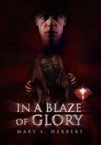 In a Blaze of Glory