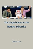 The Negotiations on the Return Directive