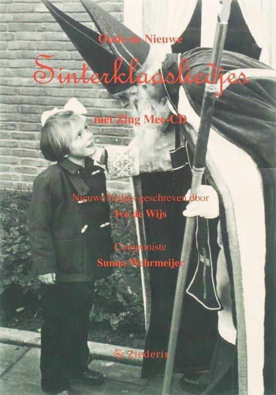 Oude en Nieuwe Sinterklaasliedjes - Ivo de Wijs |