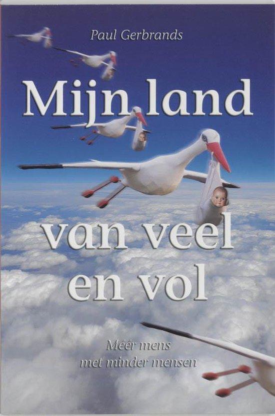 Mijn Land Van Veel En Vol - Paul Gerbrands |