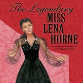 The Legendary Miss Lena Horne