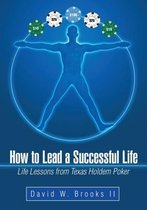 How to Lead a Successful Life