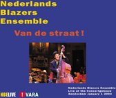 Nederlands Blazers Ensemble - Van De Straat!