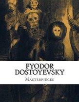 Fyodor Dostoyevsky, Masterpieces