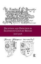 Deception and Detection in Eighteenth-Century Britain