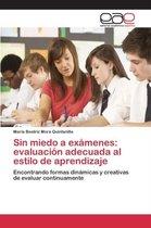 Sin Miedo a Examenes