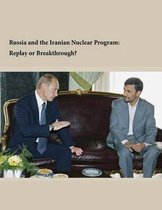 Russia and the Iranian Nuclear Program