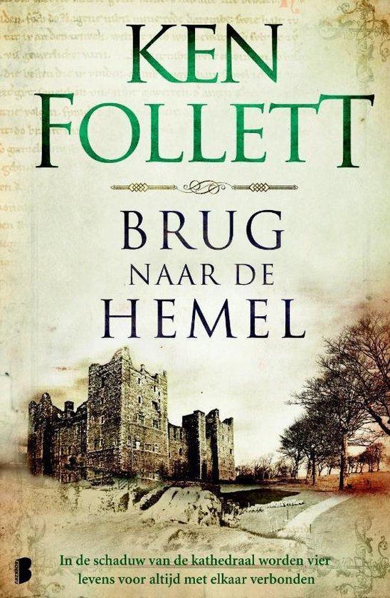 Boek cover Kingsbridge 2 -   Brug naar de hemel van Ken Follett (Paperback)