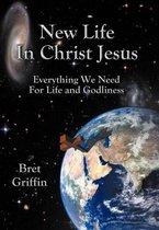 Boek cover New Life in Christ Jesus van Bret Griffin