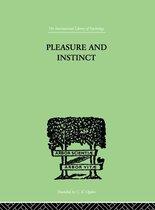 Pleasure And Instinct