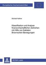 Klassifikation Und Analyse Finanzwirtschaftlicher Zeitreihen Mit Hilfe Von Fraktalen Brownschen Bewegungen