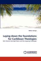 Laying Down the Foundations for Caribbean Theologies