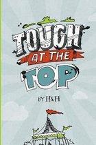 Tough at the Top