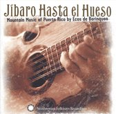 Jibaro Hasta El Hueso Mountain Music Of Puerto Ric