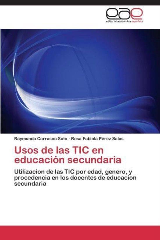 Usos de Las Tic En Educacion Secundaria
