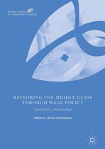 Restoring the Middle Class through Wage Policy