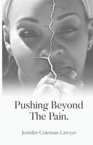 Pushing Beyond the Pain