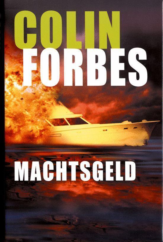 Machtsgeld - Colin Forbes |