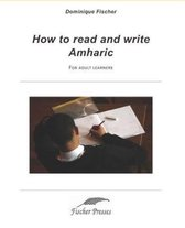 How to Read and Write Amharic