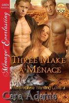 Three Make a Menage