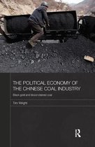 The Political Economy of the Chinese Coal Industry