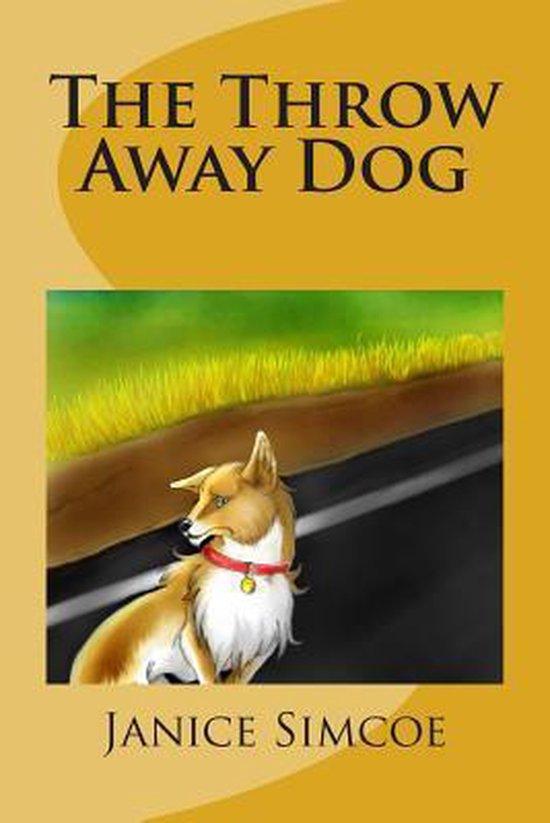 The Throw Away Dog