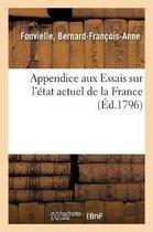 Appendice aux Essais sur l'etat actuel de la France